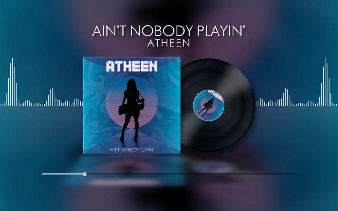 New Music – Ain't Nobody Playin'