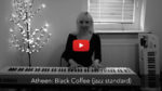 Atheen - Black Coffee (jazz standard)