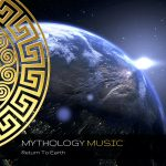 Mythology Music - Return To Earth