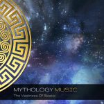Mythology Music - The Vastness Of Space
